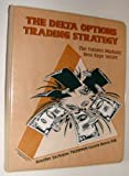 Delta options trading course