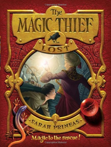 By Sarah Prineas The Magic Thief: Lost: Book Two (1st First Edition) [Hardcover] ebook