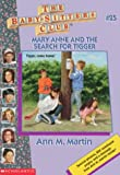 Mary Anne and the Search for Tigger, Ann M. Martin, 0590673939