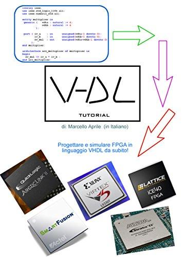Amazon com: VHDL - Tutorial (Italiano): Progettare e simulare FPGA