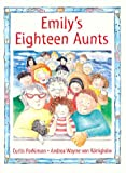 Emily's Eighteen Aunts, Curtis Parkinson, 0773733361
