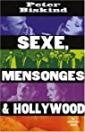 Sexe, mensonges et Hollywood par Biskind