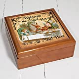 Welcome To The Mad House Aw06 Alice in Wonderland Wooden Trinket Box Keepsake Jewellery Accessory Storage Gift by Krafty Gifts