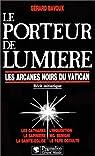 Le Porteur de Lumière par Bavoux