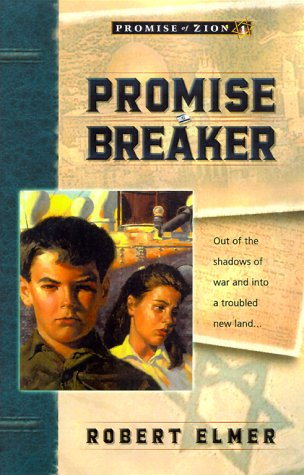 Promise Breaker (Promise of Zion, Book 1)