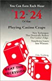 You Can Earn $12 to $24 Each Hour Playing Casino Craps, Zeke Feinberg, 1881174018