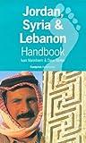 Jordan, Syria and Lebanon Handbook, Ivan Mannheim and Dave Winter, 1900949148