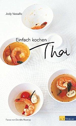 Einfach kochen Thai