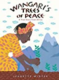 #2: Wangari's Trees of Peace: A True Story from Africa