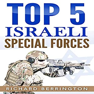 Top 5 Israeli Special Forces Hörbuch
