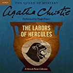 The Labors of Hercules: A Hercule Poirot Collection | Agatha Christie