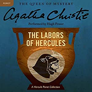 The Labors of Hercules Audiobook