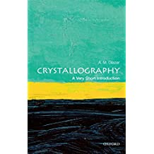 Crystallography: A Very Short Introduction (Very Short Introductions)
