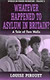 Whatever Happened to Asylum in Britain?, Louise M. Pirouet, 1571819916