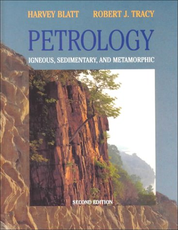 Petrology, Second Edition: Igneous, Sedimentary, and Metamorphic