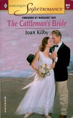 Read Online The Cattleman's Bride (Harlequin Superromance No. 941) pdf