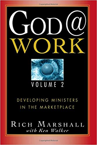 God @ Work: Developing Ministers in the Marketplace, Vol. 2