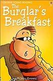 The Burglar's Breakfast, F. Everett, 0794502210