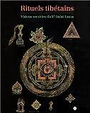 Rituels tibétains : Visions secrètes du Ve Dalaï Lama