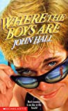 Where the Boys Are, John Hall, 0590059602