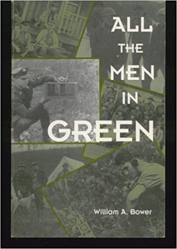 Front cover for the book All the Men in Green by William A. Bower