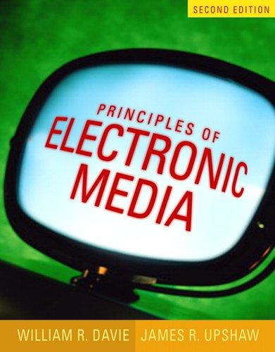 Principles of Electronic Media (2nd Edition)