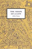 Front cover for the book The Shape of a City by Julien Gracq