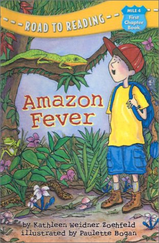 Amazon Fever (Road to Reading Mile 4: First Chapter Books)