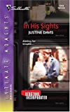 In His Sights (Redstone Incorporated, Book 4) (Silhouette Intimate Moments)