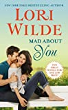 Mad about You, Lori Wilde, 1455553077