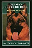 German Shepherd Dogs, Brian H. Wootton, 1861261454