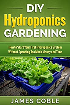 Hydroponics Gardening System Without Spending ebook product image