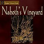 Naboth's Vineyard | E. F. Benson