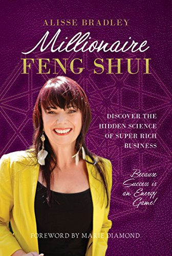 Millionaire Feng Shui: Discover The Hidden Science of Super Rich Business