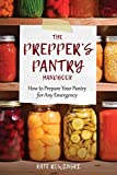img - for The Prepper's Pantry Handbook: How to Prepare Your Pantry for Any Emergency book / textbook / text book