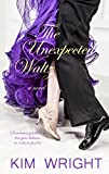 The Unexpected Waltz, Kim Wright, 1410471187