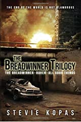 The Breadwinner Trilogy: The Breadwinner, Haven, All Good Things: 4 Paperback