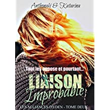 Liaison Improbable (Les Alliances d'Eden t. 2) (French Edition)