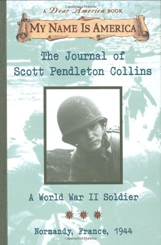 - The Journal of Scott Pendleton Collins: A World War II Soldier Normandy France, 1944