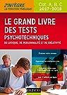 Le Grand Livre 2017-2018 des tests psychotechniques de logique, de personnalité et de créativité par Myers