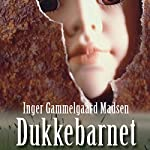 Dukkebarnet (Rolando Benito 1) | Inger Gammelgaard Madsen