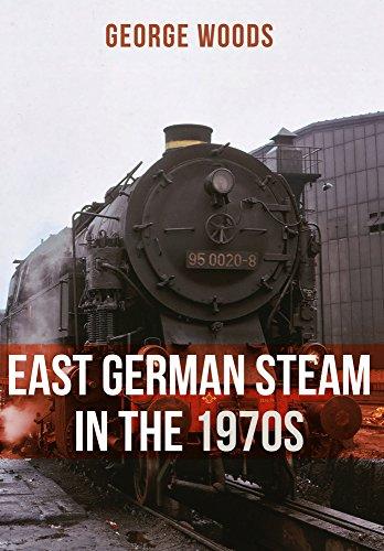 East German Steam in the 1970s - East German Railroad