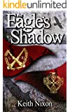 The Eagle's Shadow (Caradoc Book 1)