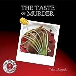 The Taste of Murder: The World of Murder, Book 5 | Trisha Sugarek