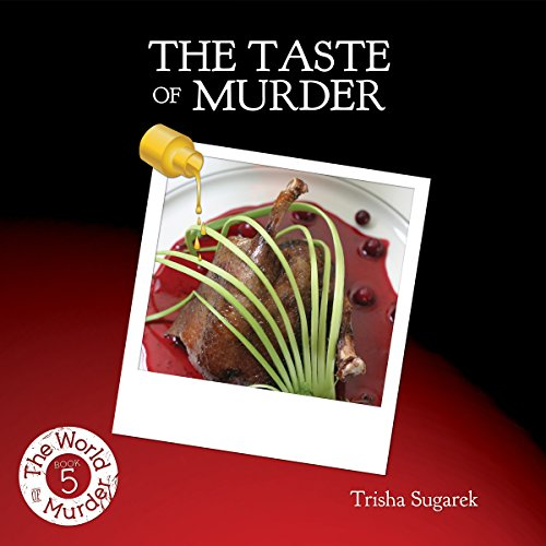 The Taste of Murder: The World of Murder, Book 5