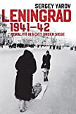 Leningrad 1941 - 42: Morality in a City under Siege
