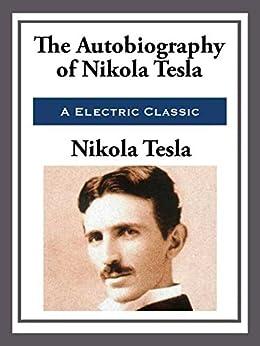 My Inventions: The Autobiography of Nikola Tesla (Unabridged Start Publishing LLC) by [Tesla,  Nikola]