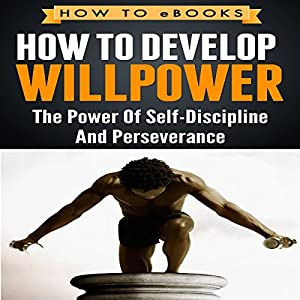 How to Develop Willpower Audiobook