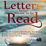 Letters Never Meant to be Read | Marc D. Crepeaux,Kristi Denker,Joel Dockery,Brandon Lawrence,Meghan C. Rynn