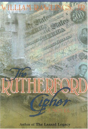 Download By William Rawlings The Rutherford Cipher (First Edition) [Hardcover] ebook